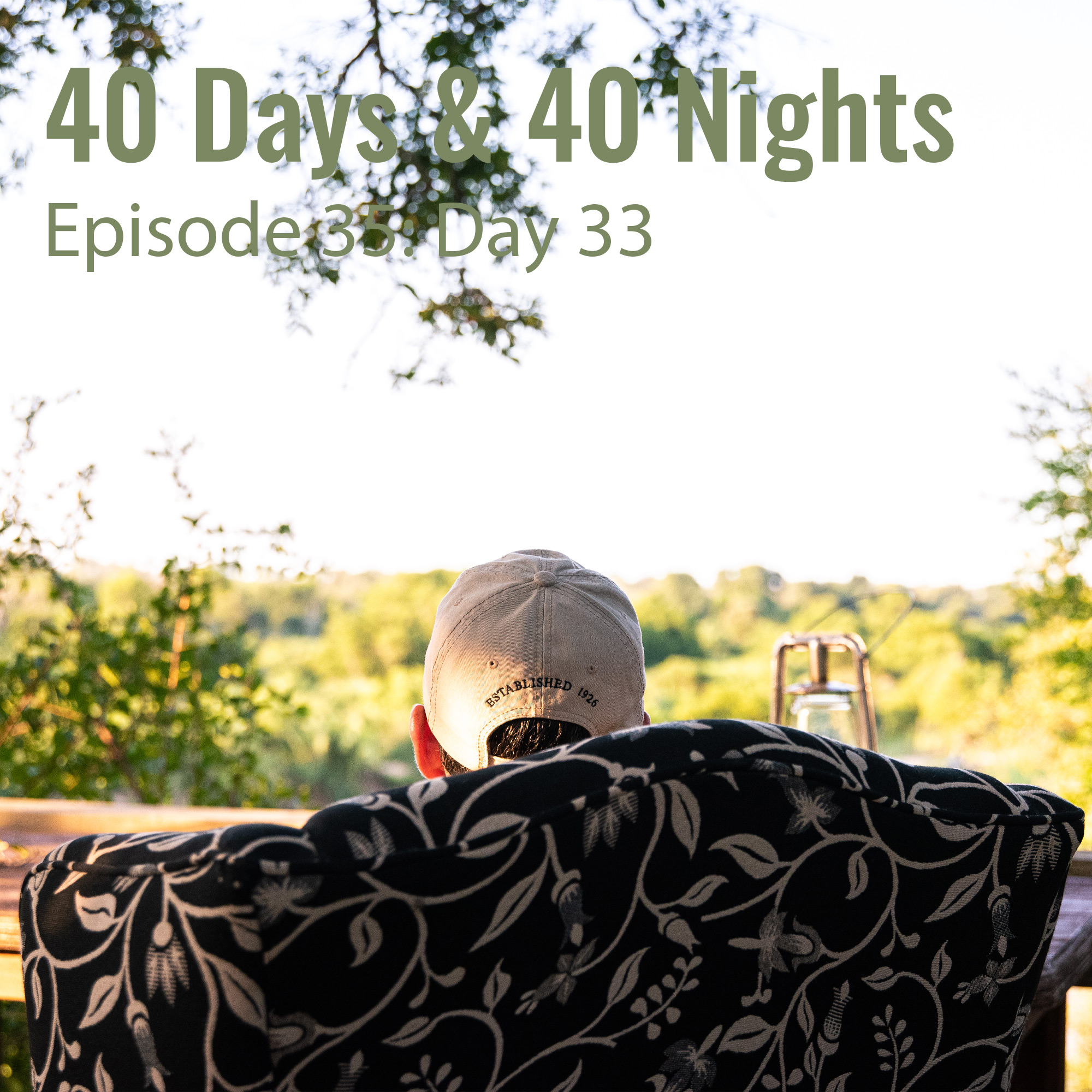 Day 33 40 Days and 40 Nights Boyd Varty
